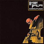 Barre Phillips Camouflage