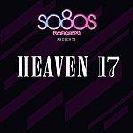 Heaven 17 Heaven 17 - So80s (Compiled By Blank & Jones)