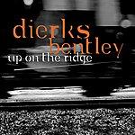 Dierks Bentley Up On The Ridge (Single)