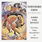 Northern Cree Singers Pow Wow Songs: Recorded Live at Lummi