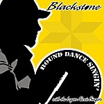 Blackstone Round Dance Singin' (Feat. Logan Alexis Singers)