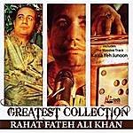 Rahat Fateh Ali Khan Greatest Collection - Rahat Fateh Ali Khan