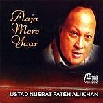 Ustad Nusrat Fateh Ali Khan Aaja Mere Yaar - Vol. 232