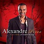 Alexandre Pires Eu Sou O Samba (Single)