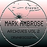 Mark Ambrose Archives Vol 2