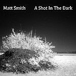 Matt Smith A Shot In The Dark