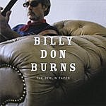 Billy Don Burns The Berlin Tapes