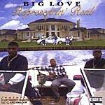 Big Love Representin' Real (Parental Advisory)