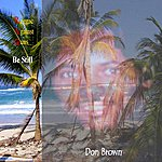Don Brown Be Still - Single
