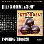 Cannonball Adderley Presenting Cannonball