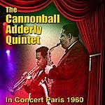 Cannonball Adderley In Concert - Paris 1960