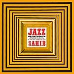 Sahib Shihab Jazz Sahib