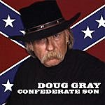 Doug Gray Confederate Son