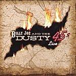 Billy Joe Billy Joe & The Dusty 45s Live