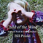 Bill Pound Child Of The Wind