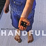 Bill Williams Handful