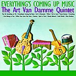 Art Van Damme Quintet Everything's Coming Up Music