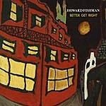 Howard Fishman Quartet Better Get Right