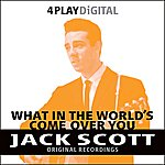 Jack Scott What In The World's Come Over You - 4 Track EP