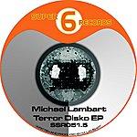 Michael Lambart Terror Disko