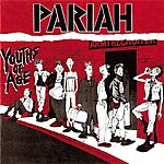 Pariah Youths Of Age (Expanded Version)