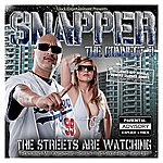 Snapper Connect 3-The Streets Are Watching (Parental Advisory)
