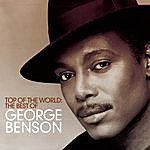 The George Benson Quartet Top Of The World: The Best Of George Benson