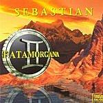 Sebastian Fatamorgana 2