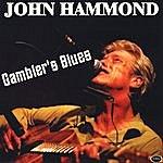 John Hammond Gambler's Blues