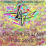 Peter Steele Synthesizer And Electronic Music - Ancient Realms