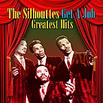 Silhouettes Get A Job - Greatest Hits