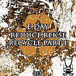 E-Day Reduce Reuse Recycle Part 1
