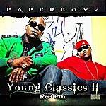 """Paper Boyz Young Classics II """"the Rebirth"""""""
