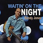 Randy Jones Waitin' On The Night