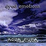 Dyed Emotions Aqua Pura