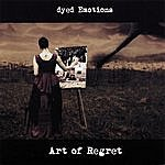 Dyed Emotions Art Of Regret
