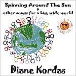 Diane Kordas Spinning Around The Sun