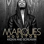 Marques Houston Kickin And Screamin