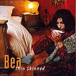 Bea Thin Skinned