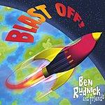 Ben Rudnick Blast Off!