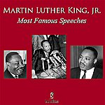 Martin Luther King, Jr. Most Famous Speeches