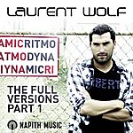 Laurent Wolf Ritmo Dynamic, The Full Versions Part 1