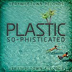 Plastic So-Phisticated