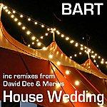 Bart House Wedding