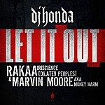 DJ Honda Let It Out (3-Track Maxi-Single)
