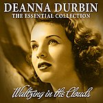Deanna Durbin Waltzing In The Clouds - 50 Essential Recordings (Remastered)