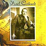 Noël Coward English Gentleman