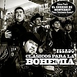 Pesado Pesado: Clasicas Para La Bohemia