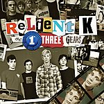 Relient K The First Three Gears [2000-2003]