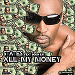 The States All My Money (Single)